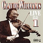 Claude Williams Live At J's, Vol.1