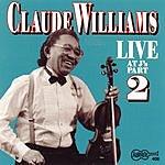 Claude Williams Live At J's, Vol.2