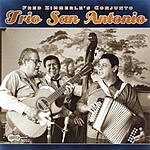 Trio San Antonio Fred Zimmerle's Conjunto Trio San Antonio