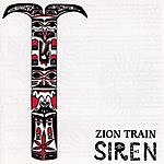 Zion Train Siren