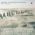 Giuseppe Sinopoli Six Orchestral Songs/Chamber Symphony No.1/A Survivor From Warsaw
