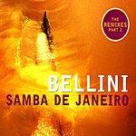 Bellini Samba De Janeiro - Remixes II