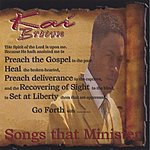 Kai Brown Songs That Minister