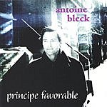 Antoine Bleck Principe Favorable