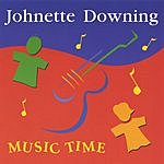 Johnette Downing Music Time