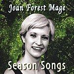 Joan Forest Mage Season Songs