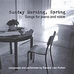 Sandra Lisa Ruttan Sunday Morning, Spring