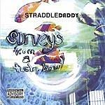 StraddleDaddy Surveys From a Fishbowl (Parental Advisory)
