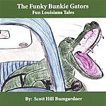 Scott Hill Bumgardner The Funky Bunkie Gators