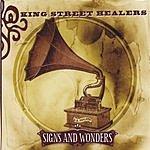 King Street Healers Signs And Wonders