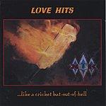 XUK Love Hits ...Like A Cricket Bat-Out-Of-Hell