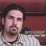 Jerry Kemper Beyond Me