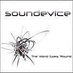 Soundevice The World Goes 'Round