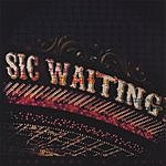 Sic Waiting Your Name In Lights