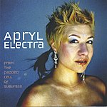 Apryl Electra From The Padded Cell Of Suburbia