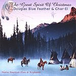Douglas Blue Feather The Great Spirit Of Christmas