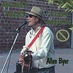 Allan Byer Band Money Talks Too Much