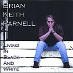 Brian Keith Parnell Living In Black And White