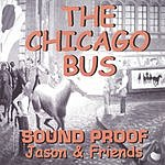 Sound Proof The Chicago Bus