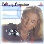 Bizzy Bender Drink Deeply