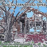 Gregg Standridge Band Southside Songs And Stories