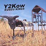 Kudzu Kings Y2Kow