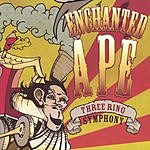 Enchanted Ape Three Ring Symphony