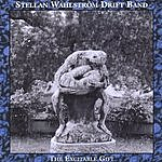 Stellan Wahlstrom Drift Band The Excitable Gift