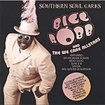 Bigg Robb & The We Care Allstars Southern Soul Cares