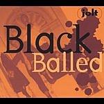 Black Balled Jolt