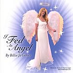 Billie Jo Gerver I Fed An Angel