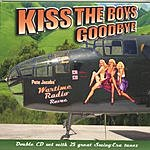 Pete Jacobs & His Wartime Radio Revue Kiss The Boys Goodbye (2 CD Set)