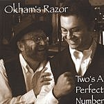 Okham's Razor Two's A Perfect Number