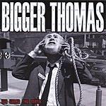 Bigger Thomas We Wear The Mask