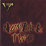 The VBros Number Two