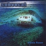 Subvocal Nikkis Room