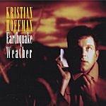 Kristian Hoffman Earthquake Weather