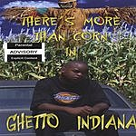 Al Pissy There's More Than Corn In Ghetto Indiana (Parental Advisory)
