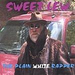 Sweet Lew The Plain White Rapper