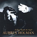 Aubrey Holman Getting Used To The Light