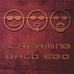 Screaming Bald Ego Screaming Bald Ego