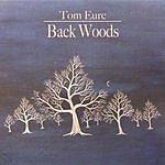 Tom Eure Back Woods