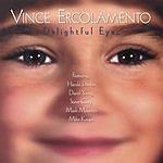Vince Ercolamento Delightful Eyes