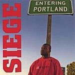 The Siege Entering Portland