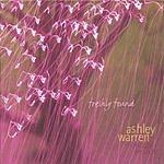 Ashley Warren Freshly Found