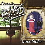 Linda Kidder Close To Bliss