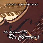 Jeffrey Lynn Stoddard An Evening With The Classics 1