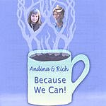 Andina And Rich Because We Can