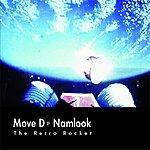 Move D Move D/Namlook III - The Retro Rocket