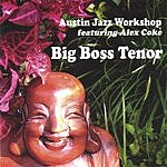 Austin Jazz Workshop Big Boss Tenor